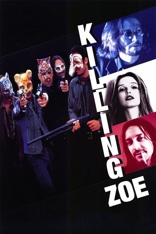 Subtitles Killing Zoe (1993) in English Free Download
