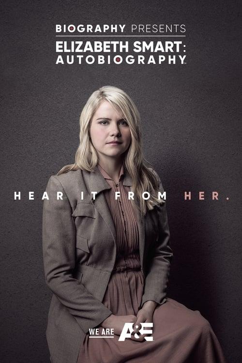 Elizabeth Smart: Autobiography (2017)