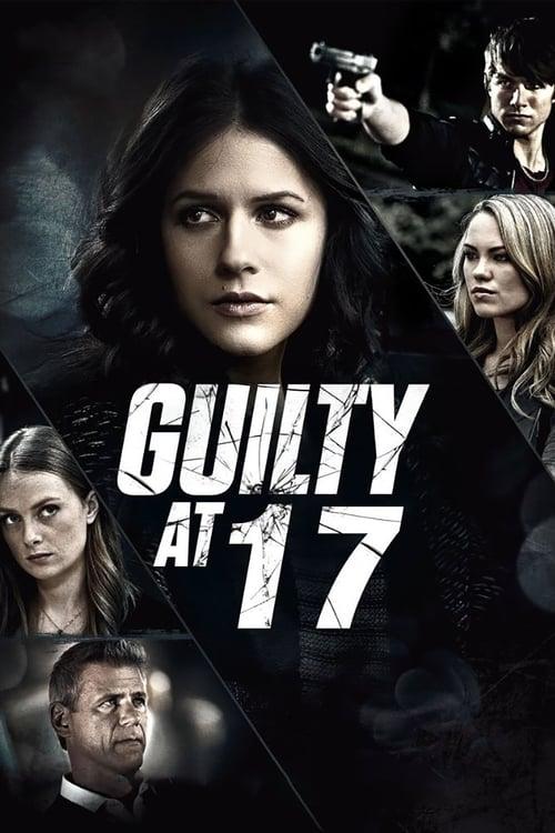 Guilty at 17 2014