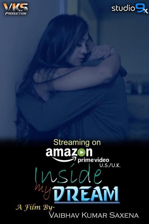 Mira La Película Inside My Dream Gratis En Español