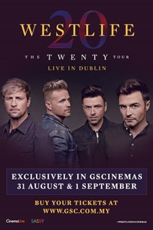 Mira La Película Westlife: The Twenty Tour Live in Dublin Gratis