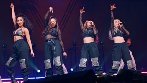 Found there Little Mix: LM5: The Tour Film
