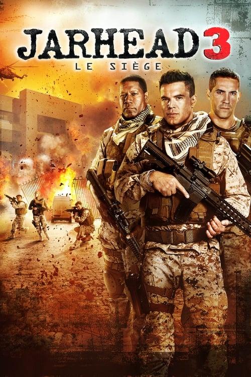 ★ Jarhead 3 : Le Siège (2016) streaming film en français