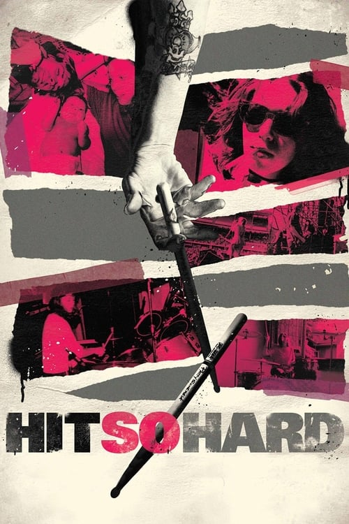 Hit So Hard (2012) Poster