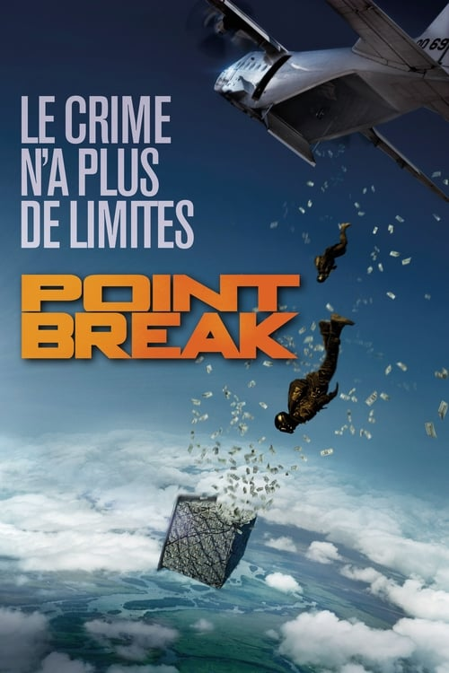 Visualiser Point Break (2015) streaming Youtube HD