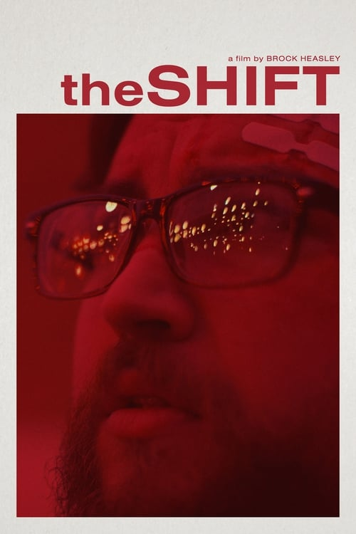 Watch !TheShift Online Full Movie