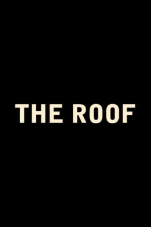 The Roof (2016)