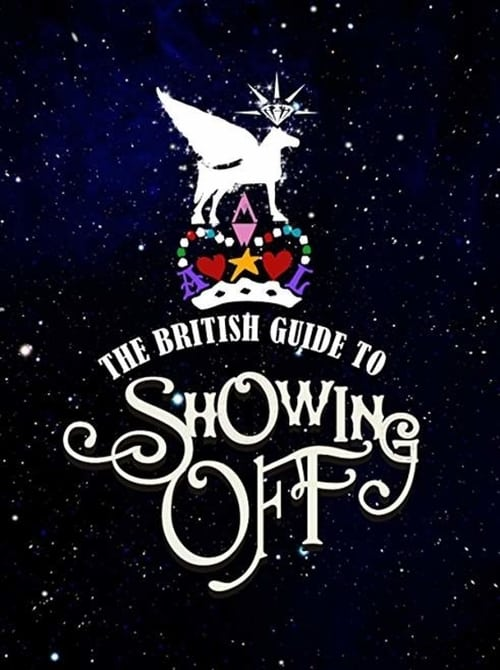 Mira La Película The British Guide to Showing Off Con Subtítulos En Español