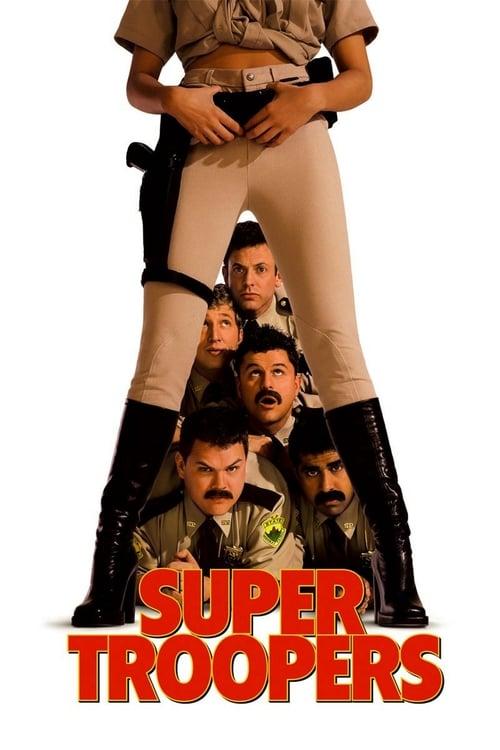 Super Troopers (2001)