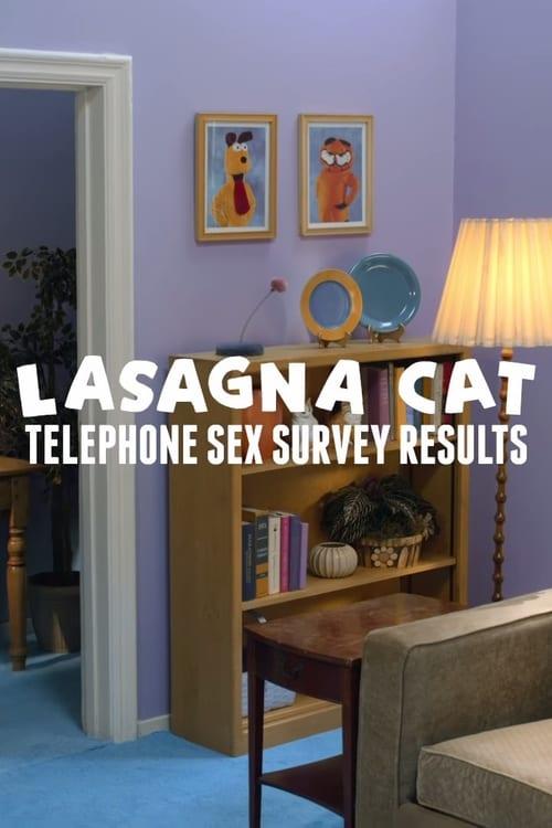 Mira La Película Lasagna Cat - Telephone Sex Survey Results En Línea