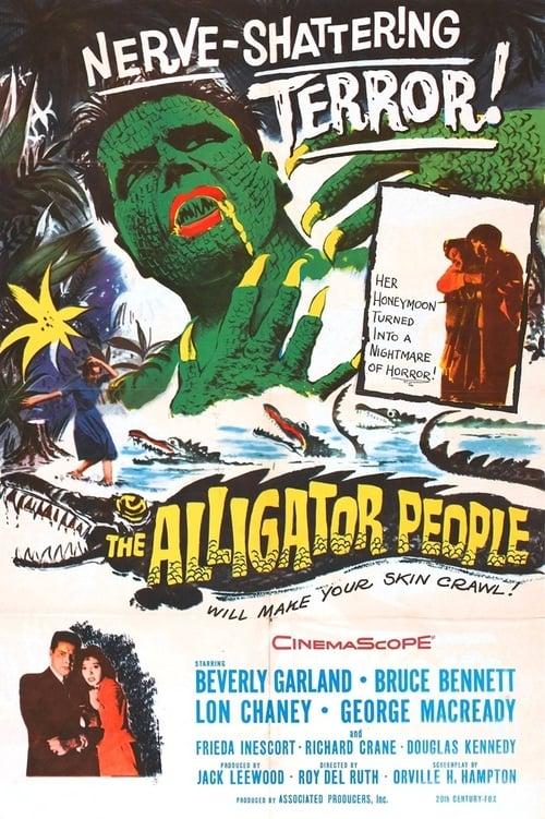 مشاهدة الفيلم The Alligator People على الانترنت