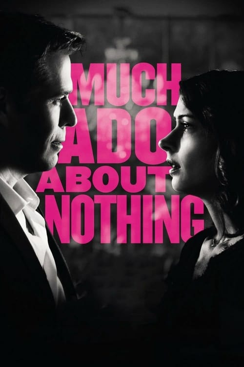 Watch Much Ado About Nothing (2012) Best Quality Movie