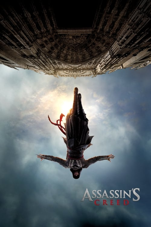 Watch Assassin's Creed (2016) Best Quality Movie