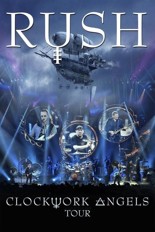 Assistir Rush: Clockwork Angels Tour Em Boa Qualidade Hd