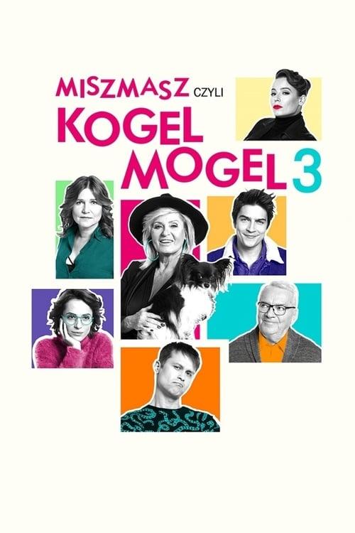 Miszmasz, czyli Kogel Mogel 3 2019