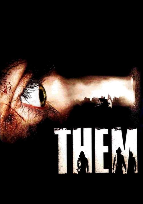 Watch Them (2006) Full Movie