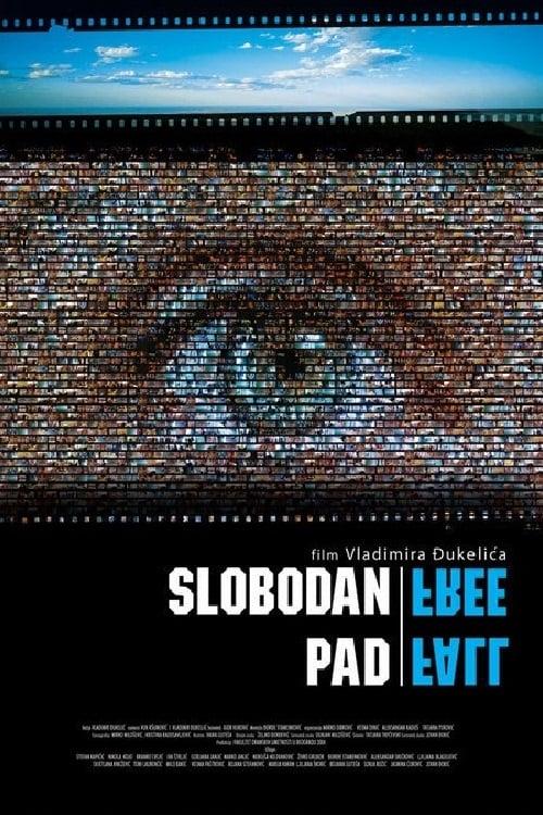 Sledujte Slobodan pad V Dobré Kvalitě Hd 720p