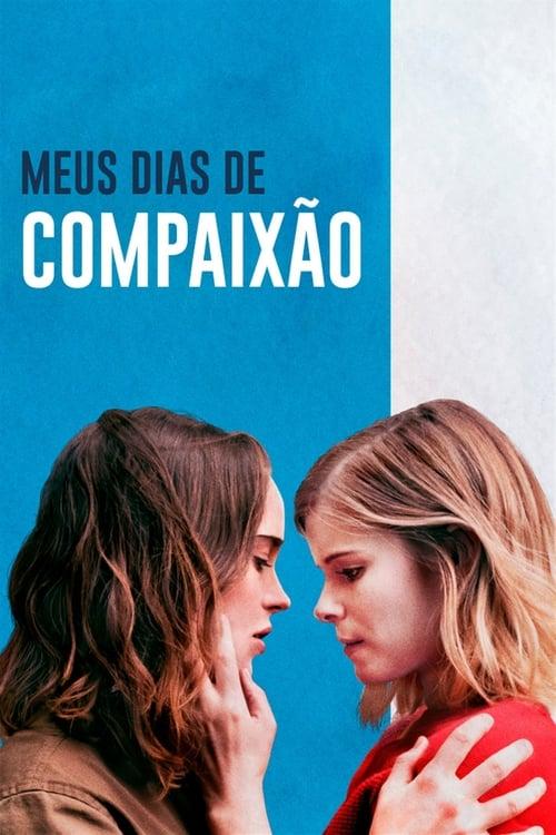 Assistir Meus Dias de Compaixão - HD 720p Dublado Online Grátis HD
