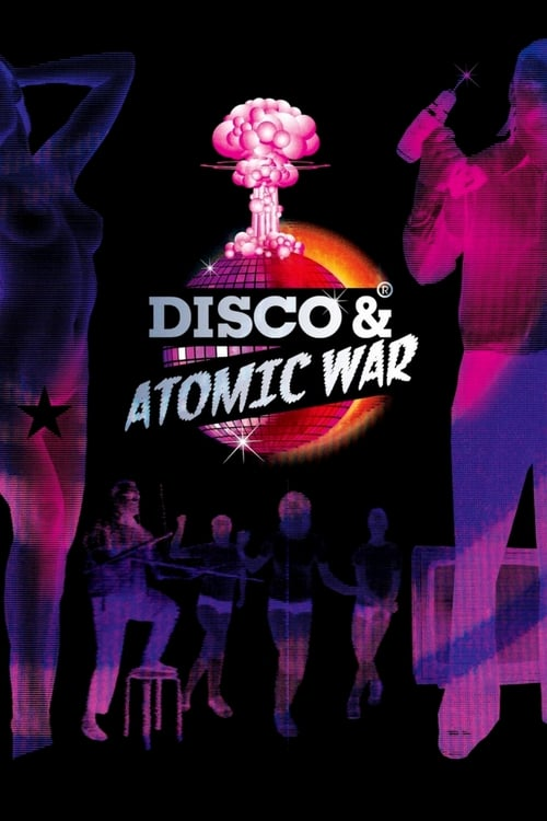 Disco and Atomic War (2009)