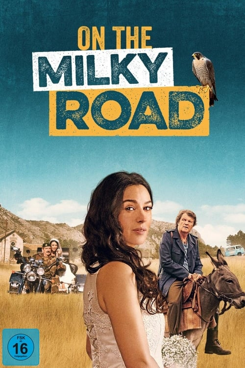 On the Milky Road - Poster