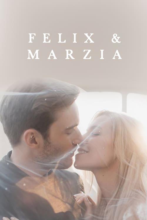 Mira La Película Marzia & Felix Con Subtítulos En Línea