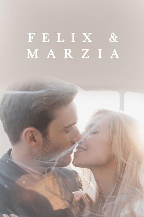 Película Marzia & Felix En Línea