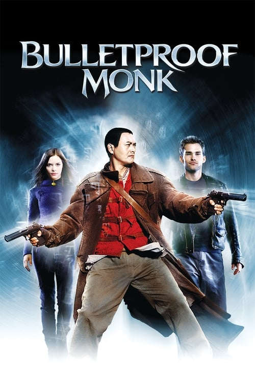 Watch Bulletproof Monk (2003) Best Quality Movie