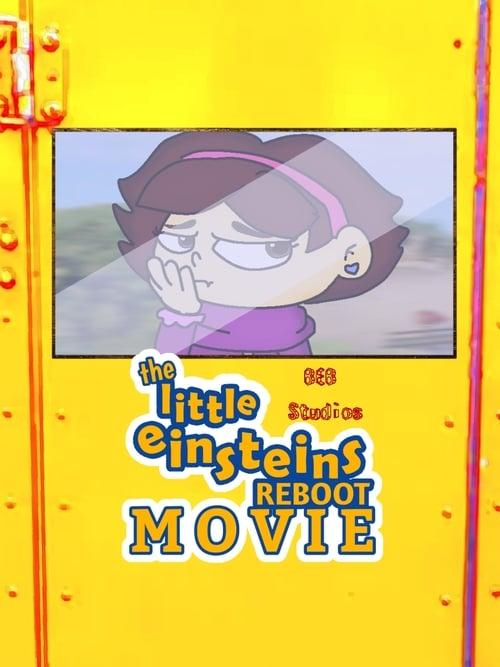 The Little Einsteins Reboot Movie