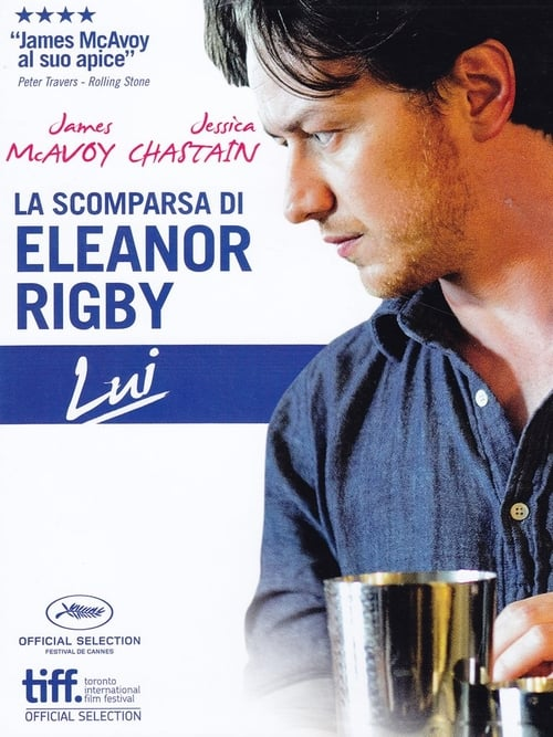 La scomparsa di Eleanor Rigby - Lui (2014)