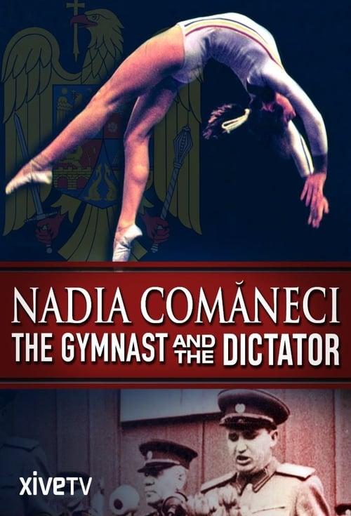 Nadia Comaneci: la gymnaste et le dictateur ( Nadia Comăneci, la gymnaste et le dictateur )