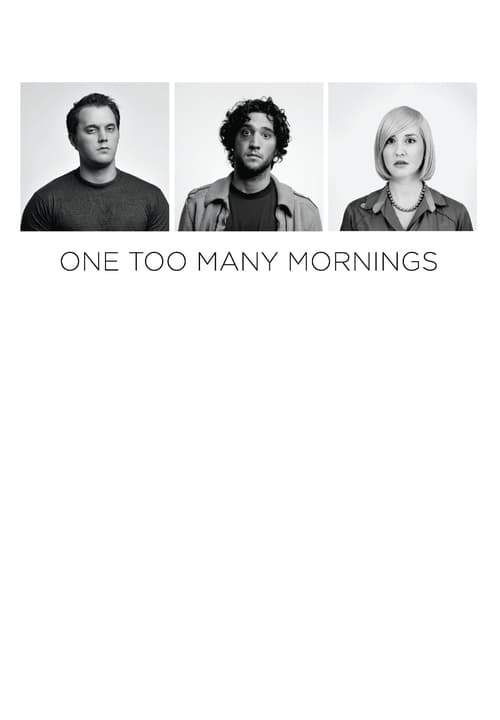 One Too Many Mornings (2010)