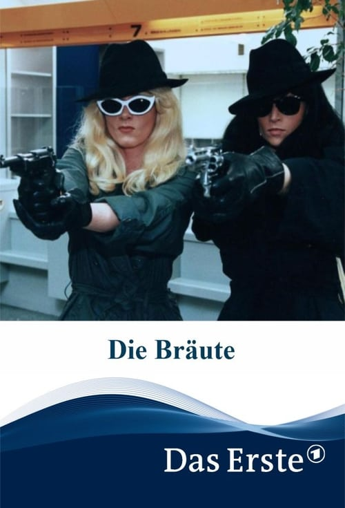 Assistir Die Bräute Com Legendas On-Line