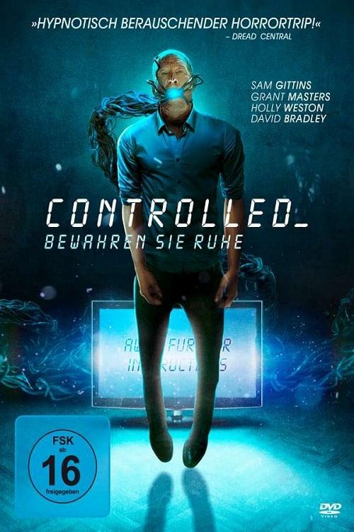 Poster von Controlled - Bewahren Sie Ruhe