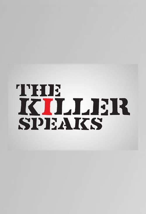 The Killer Speaks (2013)
