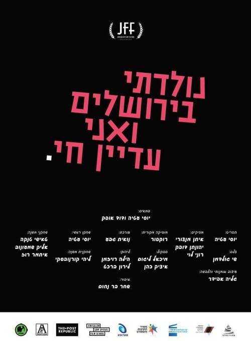 Watch Online Born in Jerusalem and Still Alive
