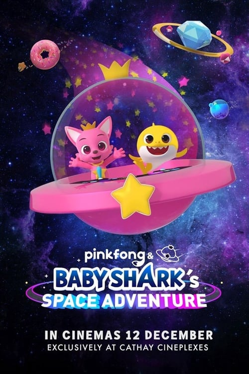 Watch Pinkfong and Baby Shark's Space Adventure Online Streamin
