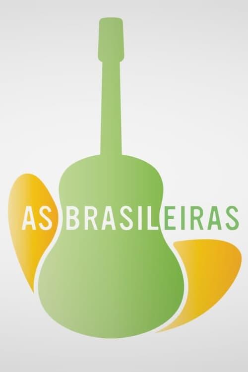 As Brasileiras (2012)