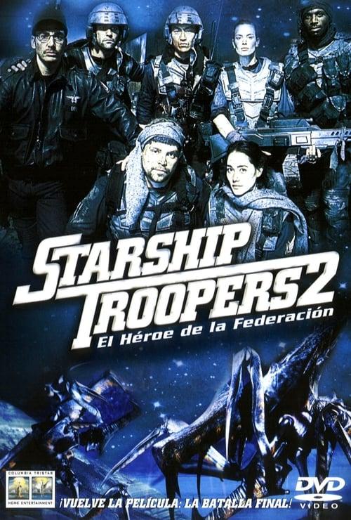 Starship Troopers 2: El héroe de la federación