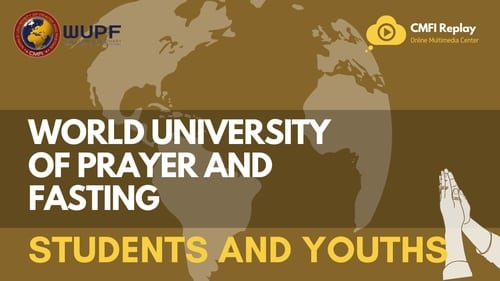 World University of Prayer and Fasting : Students and Youth