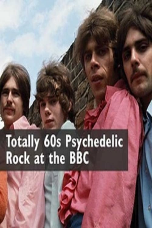 Ver pelicula Totally 60s Psychedelic Rock At The BBC Online