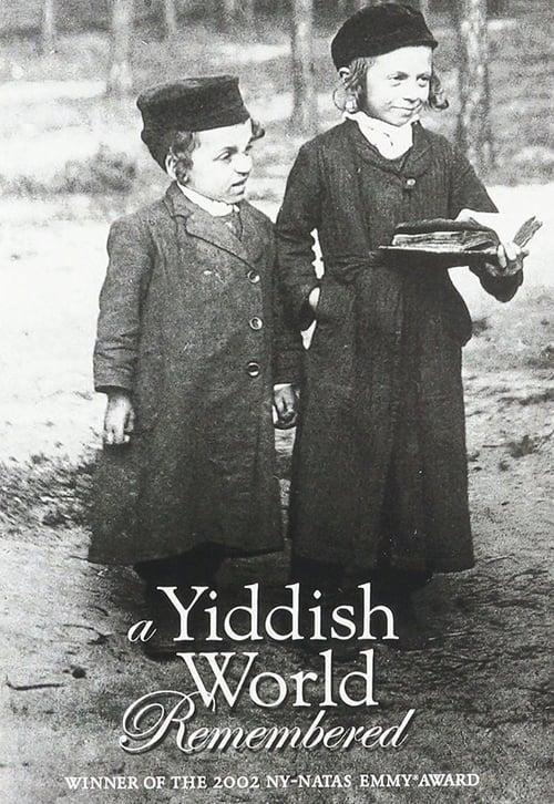 A Yiddish World Remembered (2004)