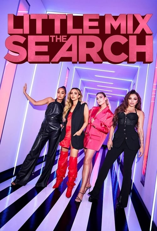 Little Mix: The Search-Azwaad Movie Database