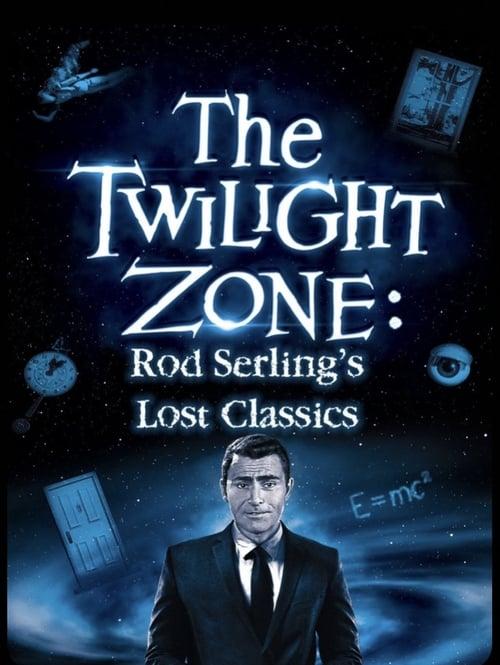 Twilight Zone: Rod Serling's Lost Classics (1994) Poster
