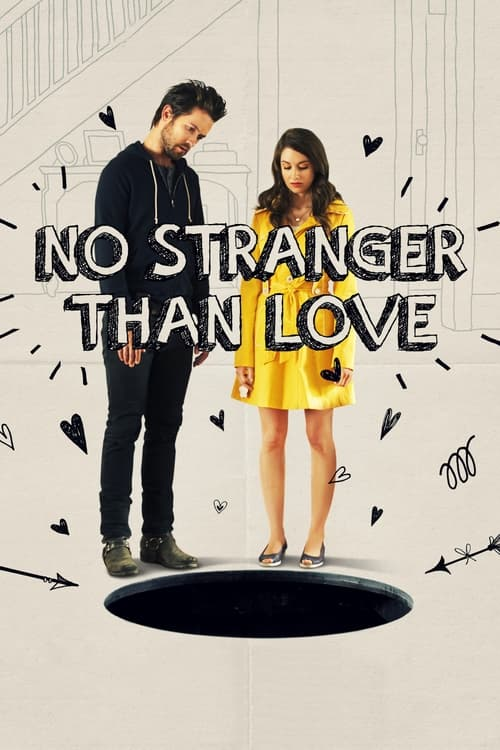 The poster of No Stranger Than Love