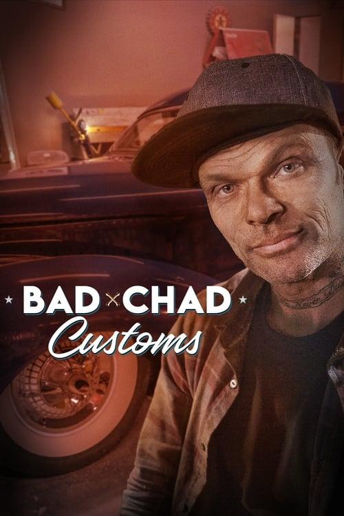 Bad Chad Customs