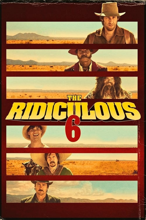 The Ridiculous 6 ( The Ridiculous 6 )