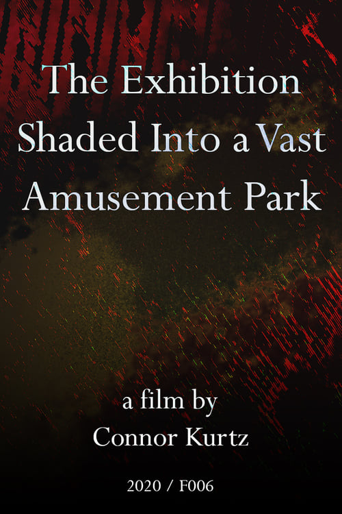 The Exhibition Shaded Into a Vast Amusement Park Online Watch TV Series