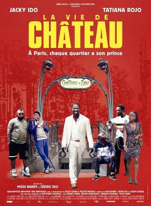 Voir $ La Vie de Château Film en Streaming VOSTFR