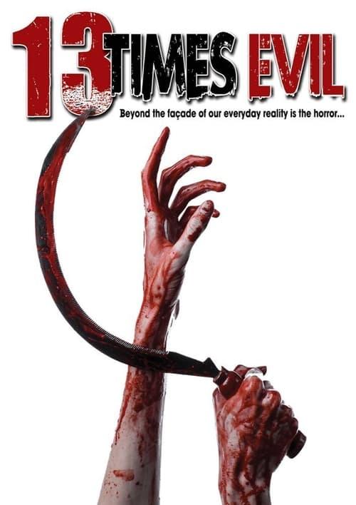 Ver pelicula 13 Times Evil Online