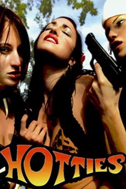 Hotties (2005)